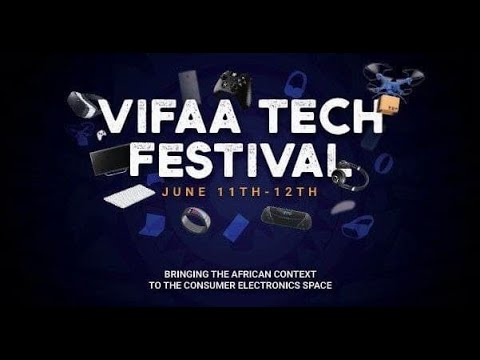WELCOME TO AFRICA'S FIRST VIFAA TECH FESTIVAL